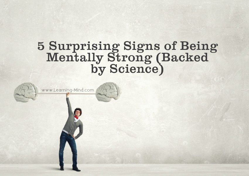 5 Surprising Signs of Being Mentally Strong (Backed by Science)